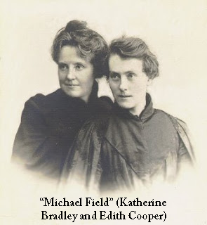 Michael Field (Katherine Bradley and Edith Cooper)