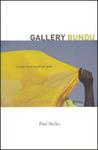 Gallery Bundu: A Story of an African Past
