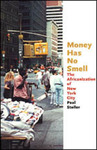 Money Has No Smell: The Africanization of New York City by Paul Stoller