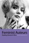 Feminist Auteurs: Reading Women's Films
