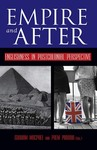 Empire and After: Englishness in Postcolonial Perspective by Graham MacPhee and Prem Poddar