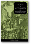 Roles of Authority: Thespian Biography and Celebrity in Eighteenth-Century Britain by Cheryl L. Wanko