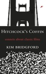 Hitchcock's Coffin: Sonnets About Classic Films by Kim Bridgford