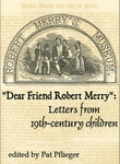 Letters from Nineteenth-Century American Children to Robert Merry's Museum Magazine by Pat Pflieger
