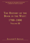 The History of the Book in the West: 1700–1800, Volume III