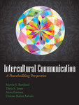 Intercultural Communication: A Peacebuilding Perspective by Martin Remland, Tricia S. Jones, Anita K. Foeman, and Dolores Rafter Arvalo