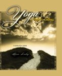 Yoga: A Path to Wellness: A Workbook for Students by Alison Donley