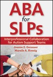 ABA for SLPs: Interprofessional Collaboration for Autism Support Teams
