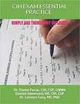 CIH EXAM ESSENTIAL PRACTICE SIMPLY AND THOROUGHLY EXPLAINED