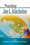 Teaching Joe L. Kincheloe