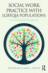 Social Work Practice with LGBTQIA Populations: An Interactional Perspective