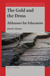 The Gold and the Dross: Althusser for Educators
