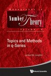 Topics and Methods in q-Series
