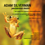 Adam Silverman: Percussion Music by Adam B. Silverman