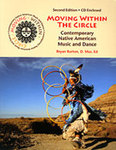 Moving Within the Circle: Contemporary Native American Music and Dance, 2nd Edition