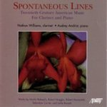 Spontaneous Lines: 20th Century American music for Clarinet and Piano by Robert Maggio