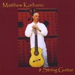 Matthew Korbanic: 8 String Guitar