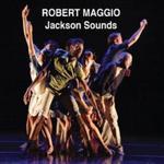 Robert Maggio: Jackson Sounds by Robert Maggio
